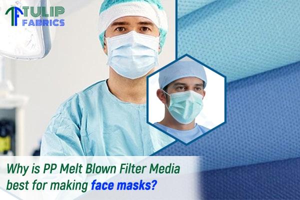 Why is PP Melt Blown Filter Media best for making face masks